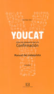 MANUAL CATEQUISTA YOUCAT CONFIRAMACIÓN